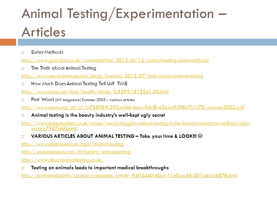 animal testing journal articles Animal testing journal articles this essay animal testing journal articles and other 63,000+ term papers, college essay examples and free essays are available now on.