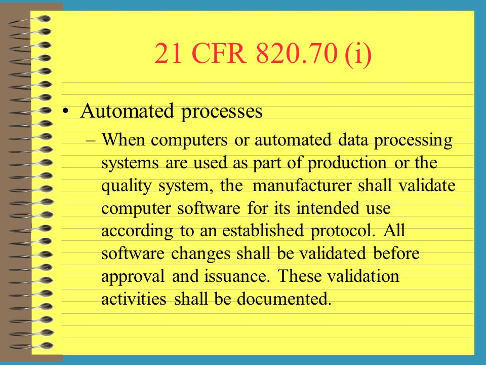 21 CFR (i) Automated processes