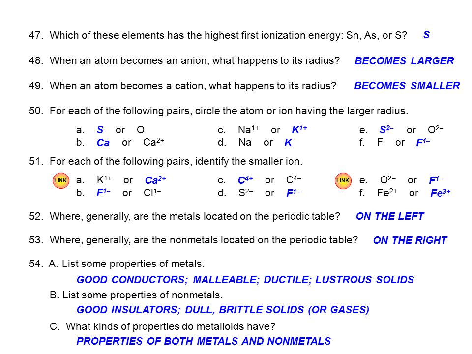 48. When an atom becomes an anion, what happens to its radius