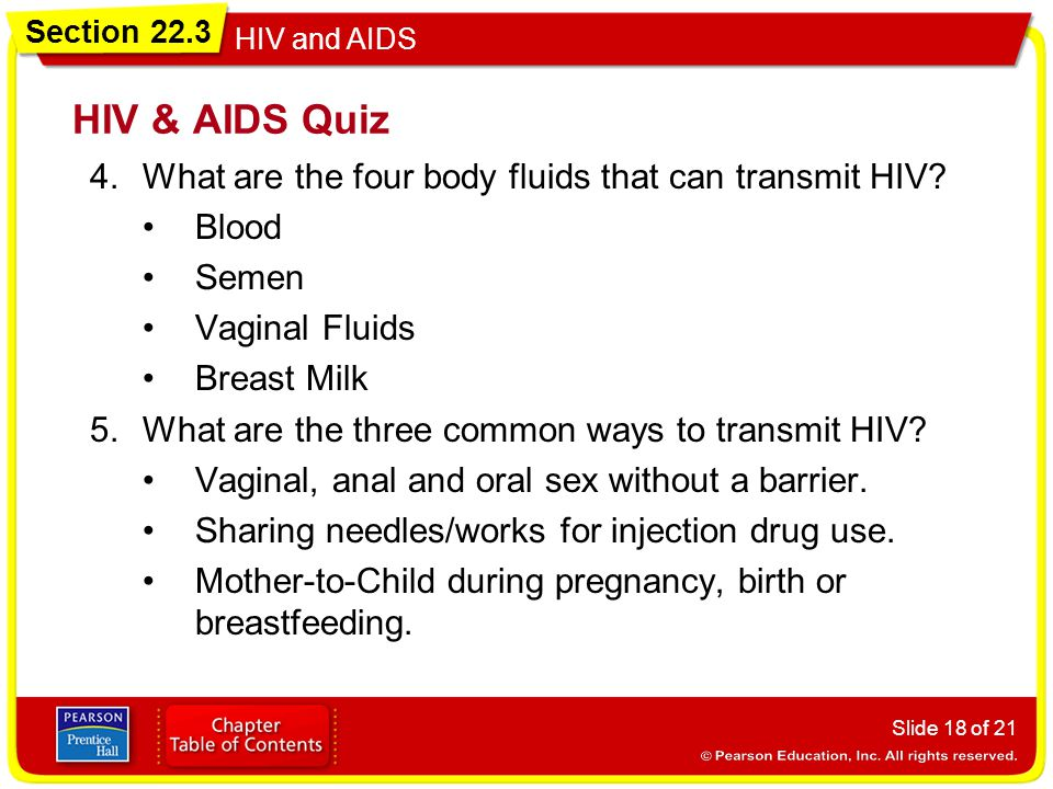 HIV & AIDS Quiz What are the four body fluids that can transmit HIV