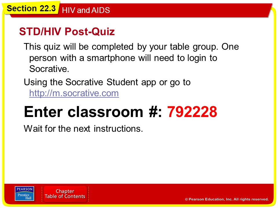 Enter classroom #: STD/HIV Post-Quiz