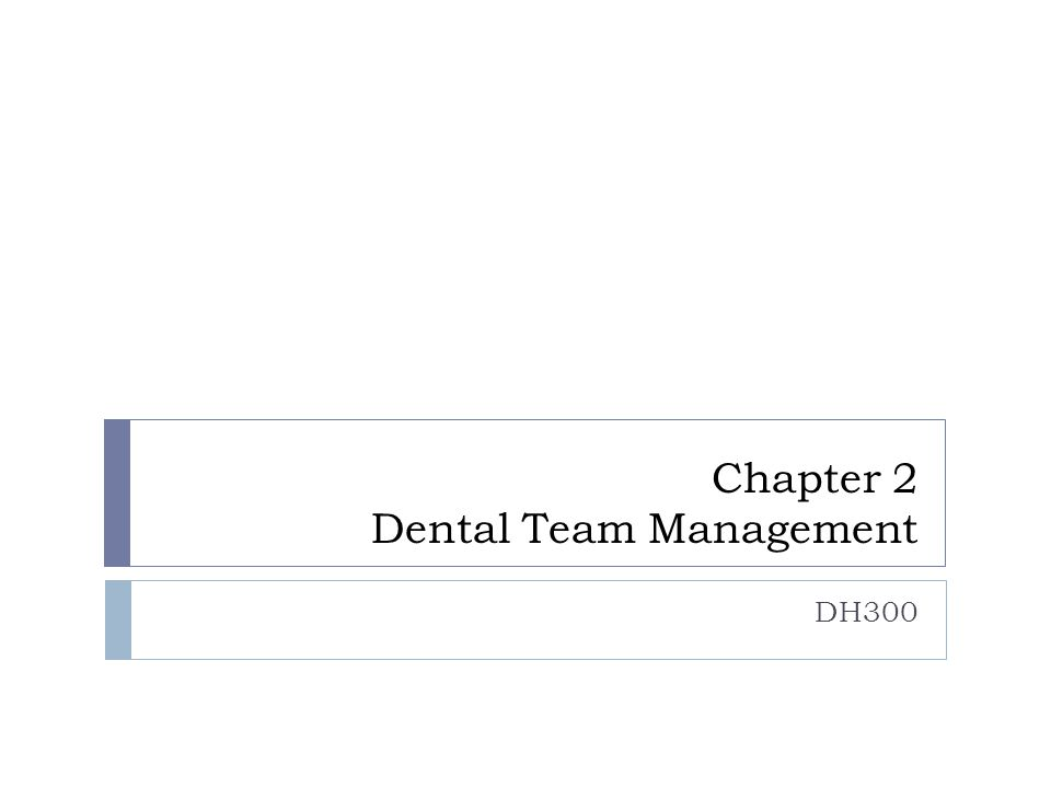 Chapter 2 Dental Team Management