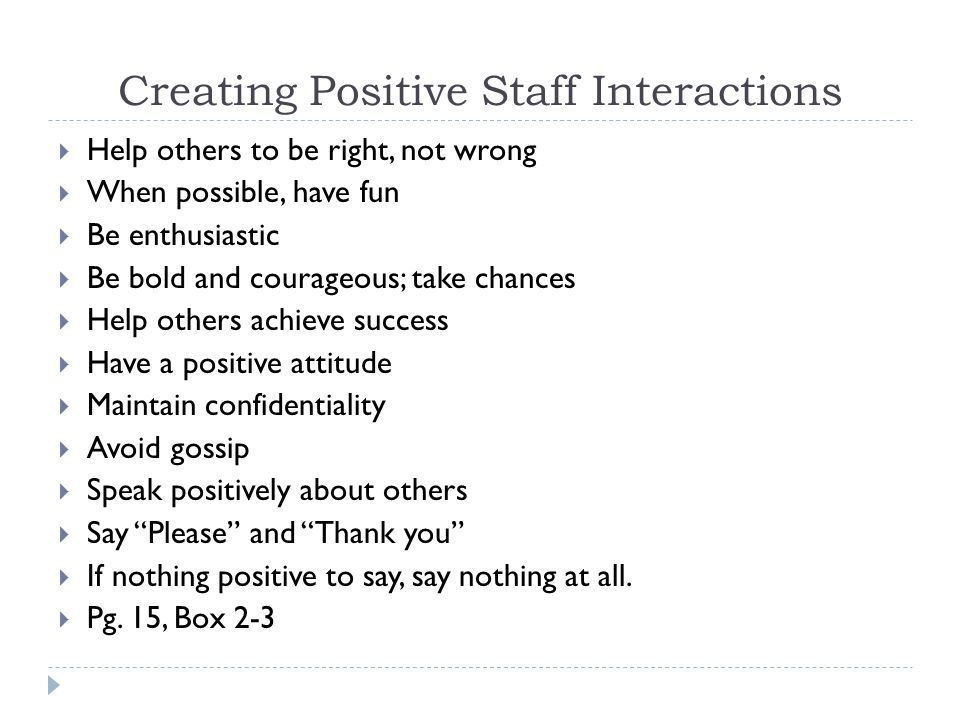 Creating Positive Staff Interactions