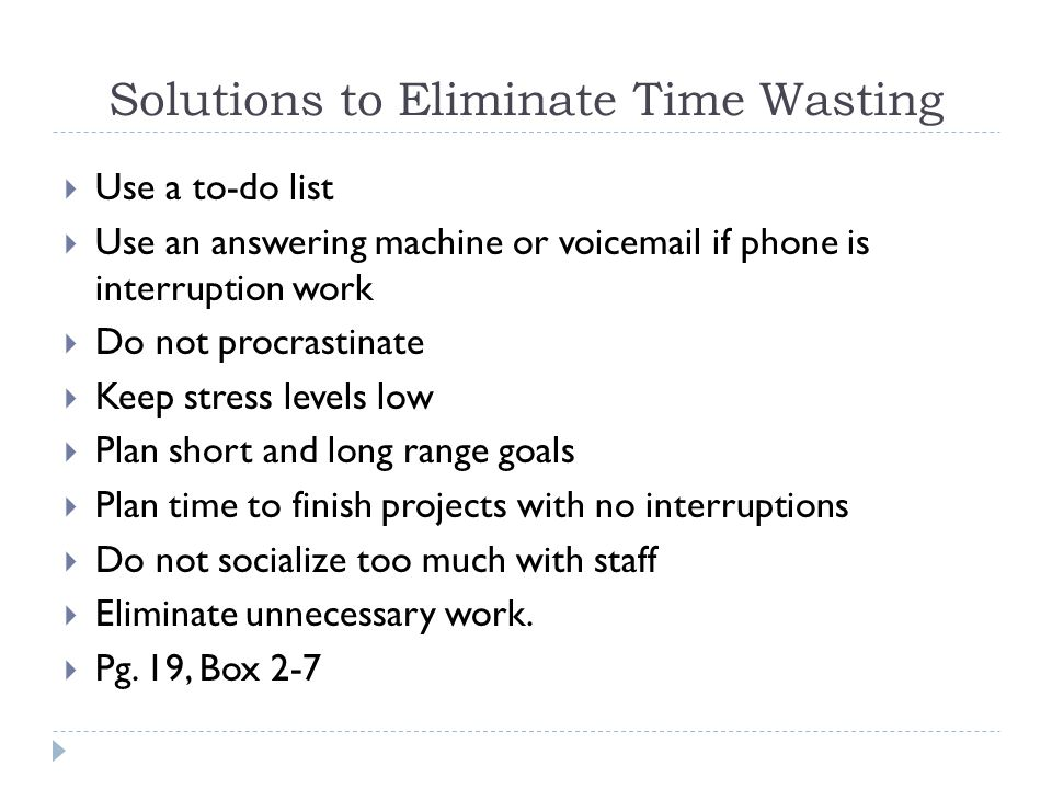 Solutions to Eliminate Time Wasting