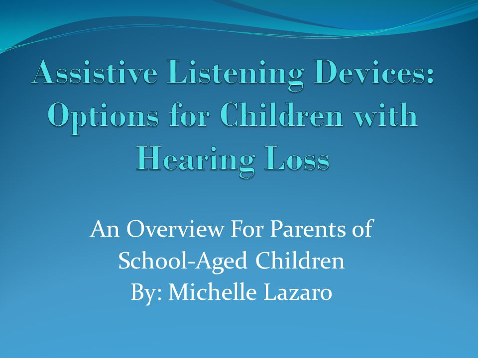 an overview of the hearing loss occurrence in children Hearing loss in children hearing is one of our five and sensorineural loss and means that a problem occurs in both the outer or middle and the inner ear.