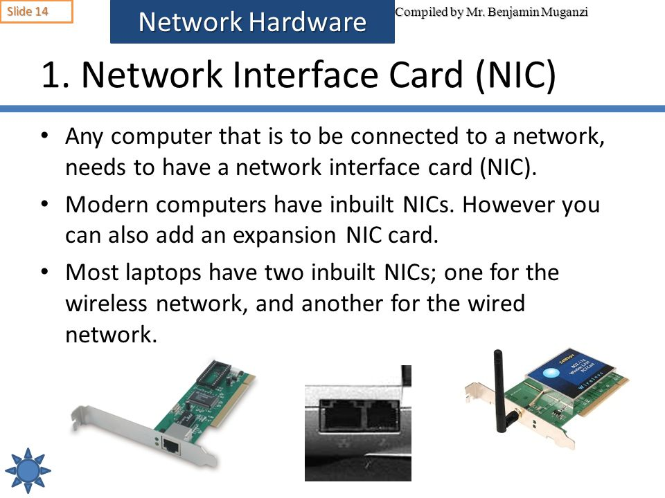 1. Network Interface Card (NIC)