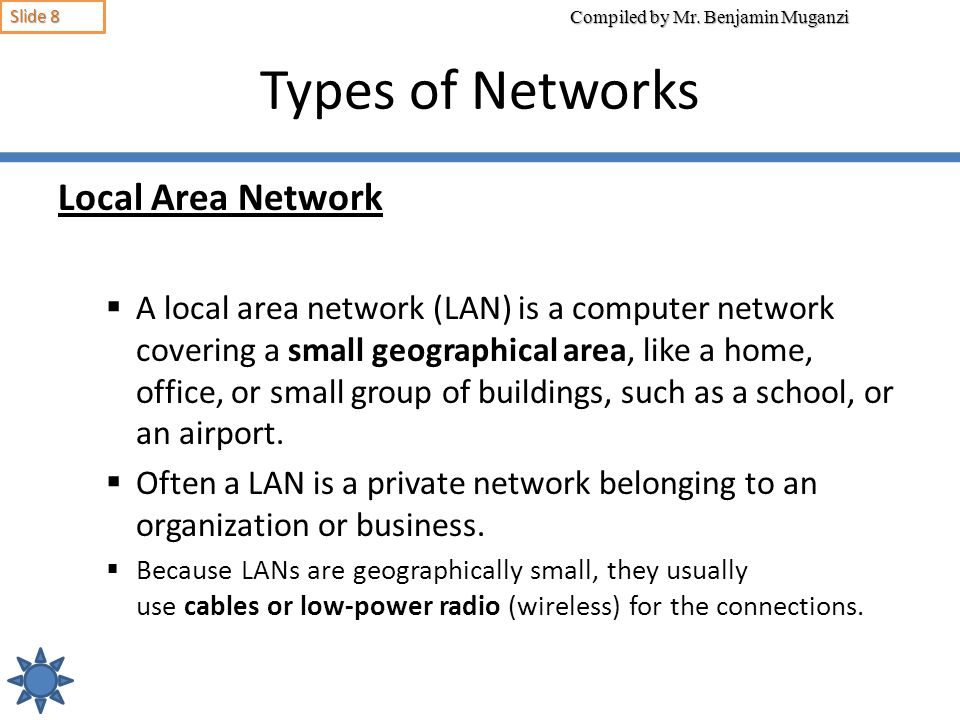 Types of Networks Local Area Network