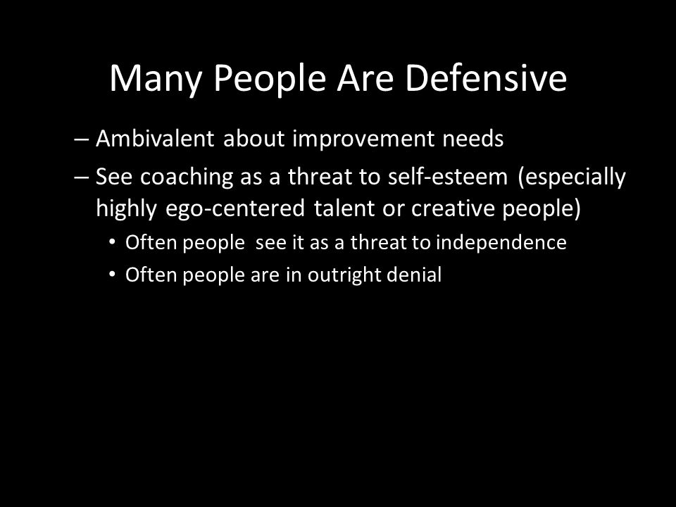 Many People Are Defensive