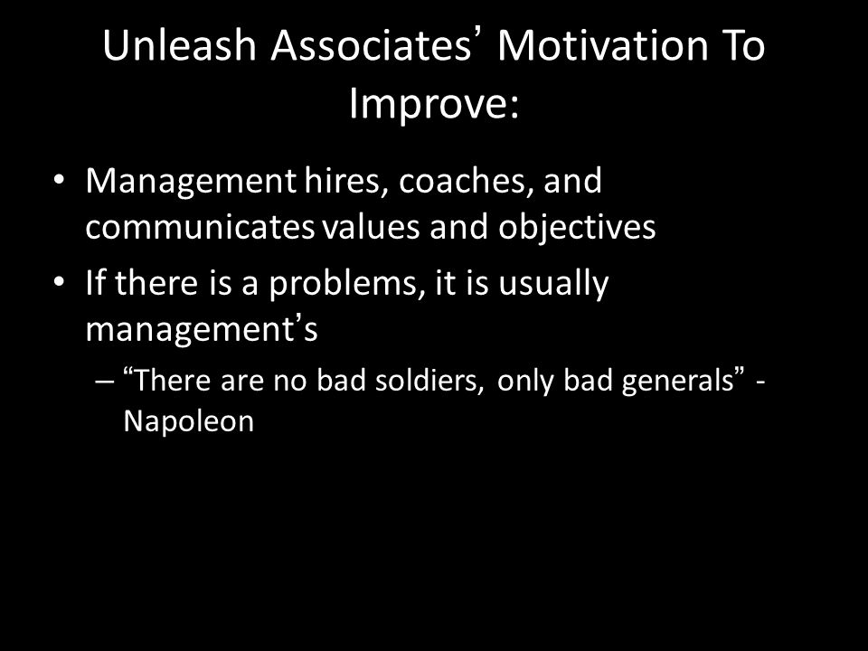 Unleash Associates' Motivation To Improve: