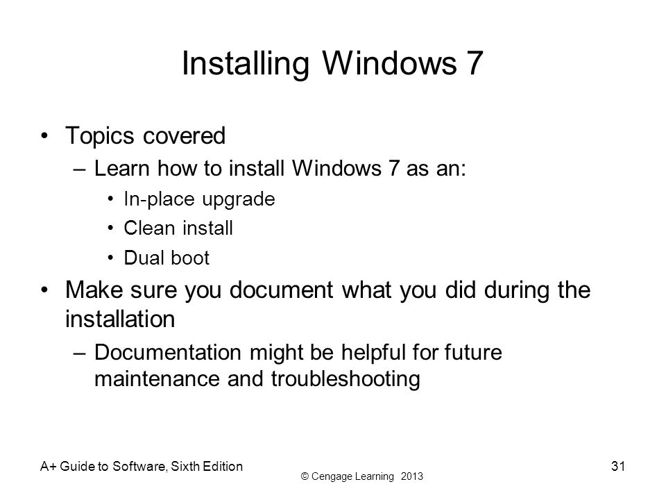Installing Windows 7 Topics covered