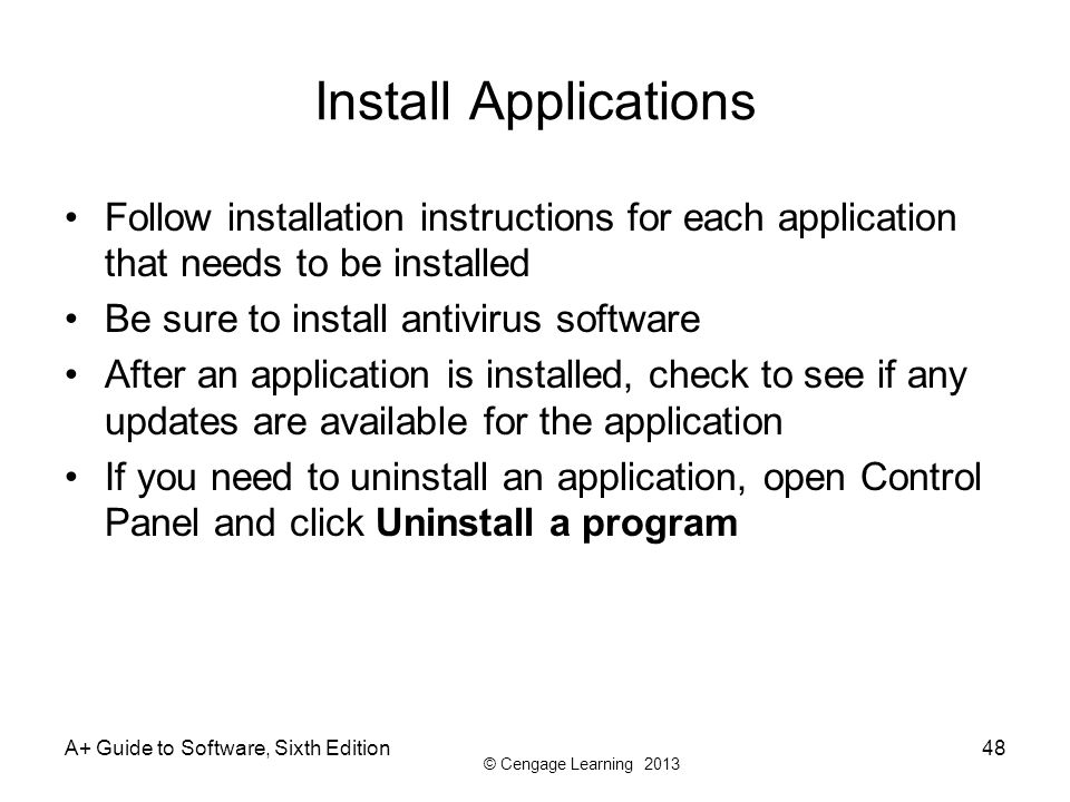 Install Applications Follow installation instructions for each application that needs to be installed.