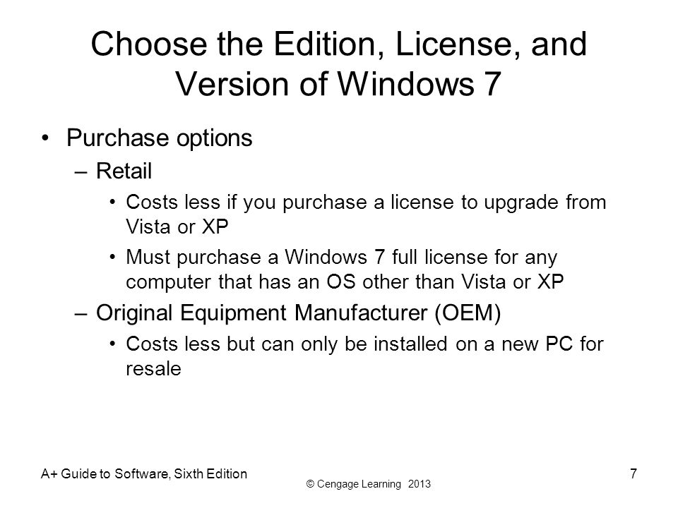 Choose the Edition, License, and Version of Windows 7