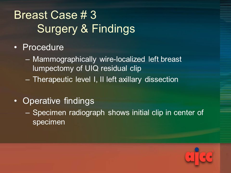 Breast Case # 3 Surgery & Findings