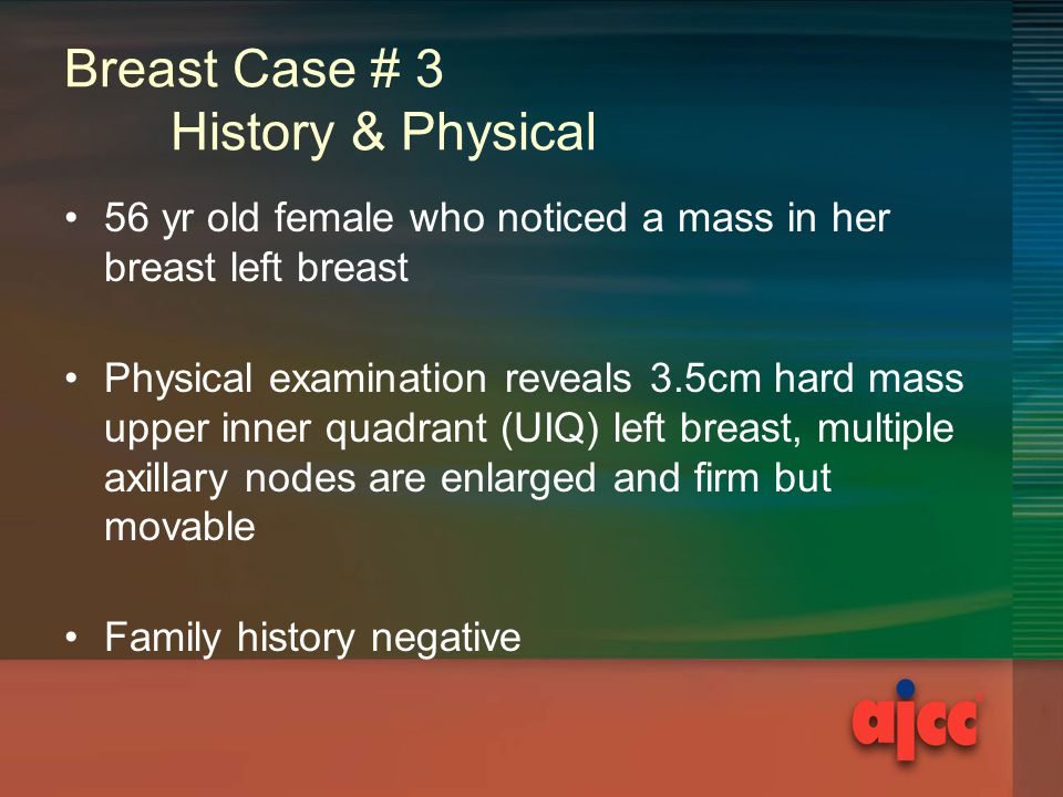 Breast Case # 3 History & Physical