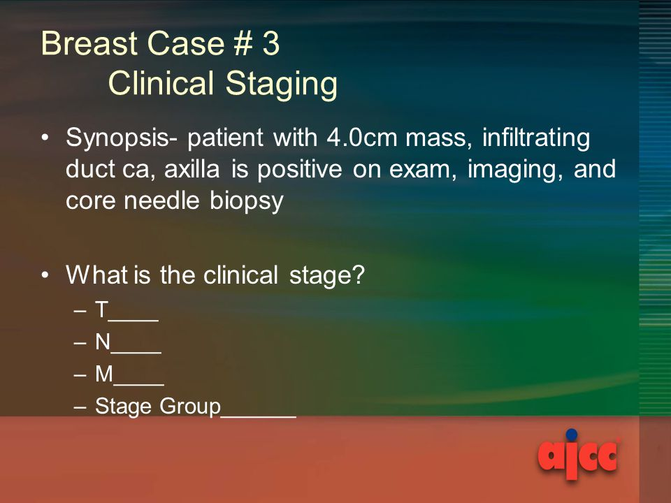 Breast Case # 3 Clinical Staging