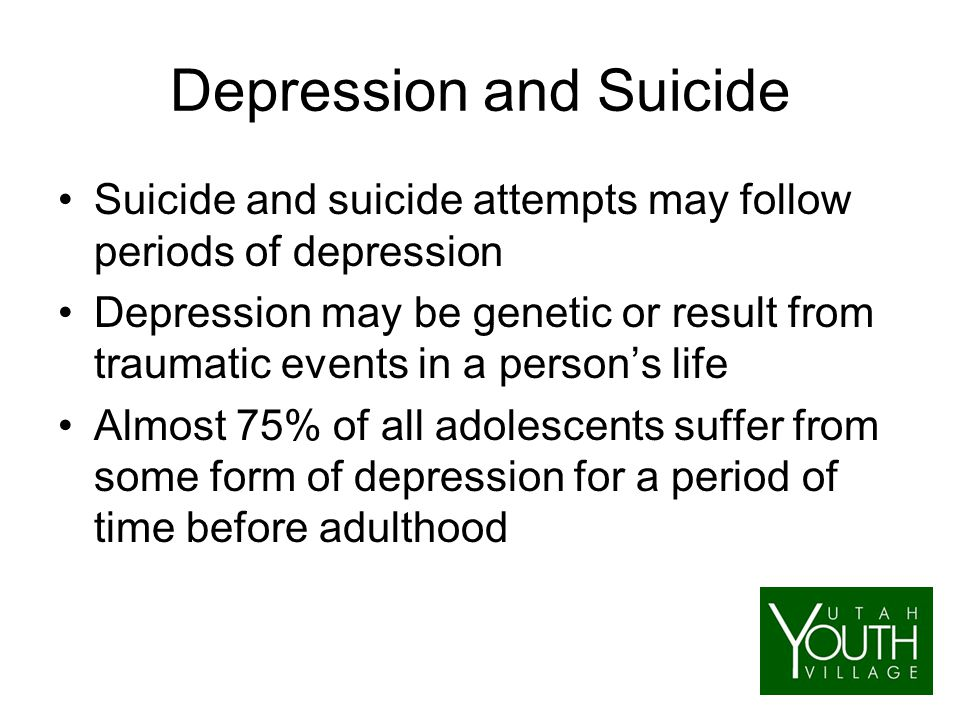 depression and suicide in adolescents Cbt for suicidal, depressed adolescents ii cbt for adolescent depression- most but not all adolescents who attempt suicide are depressed so need flexibility.