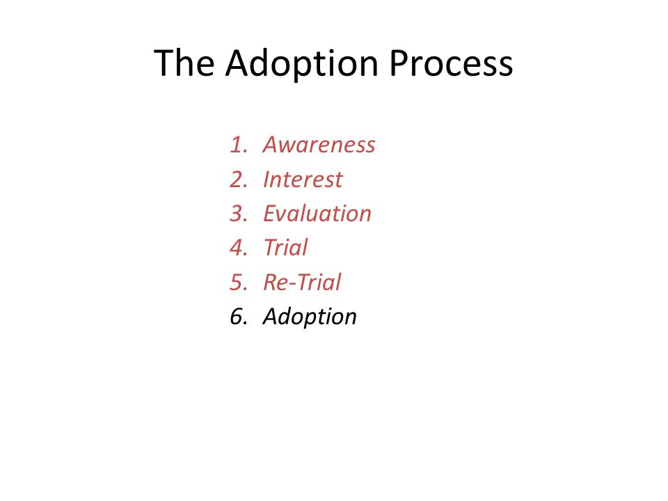 evaluation of peoples awarenesss and adoption The 5 stages are: product awareness, product interest, product evaluation 5 stages to the consumer adoption process.