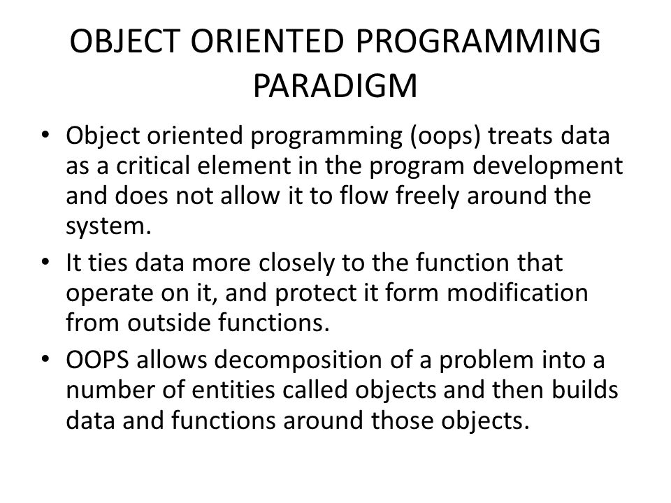 OBJECT ORIENTED PROGRAMMING PARADIGM