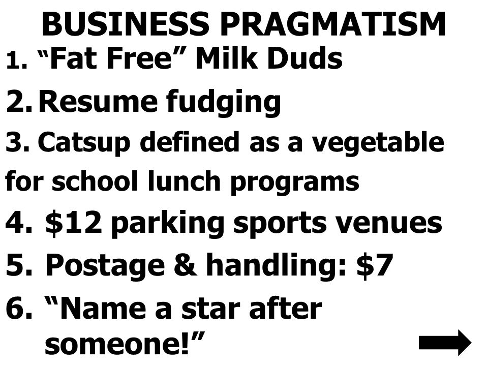 BUSINESS PRAGMATISM Resume fudging $12 parking sports venues