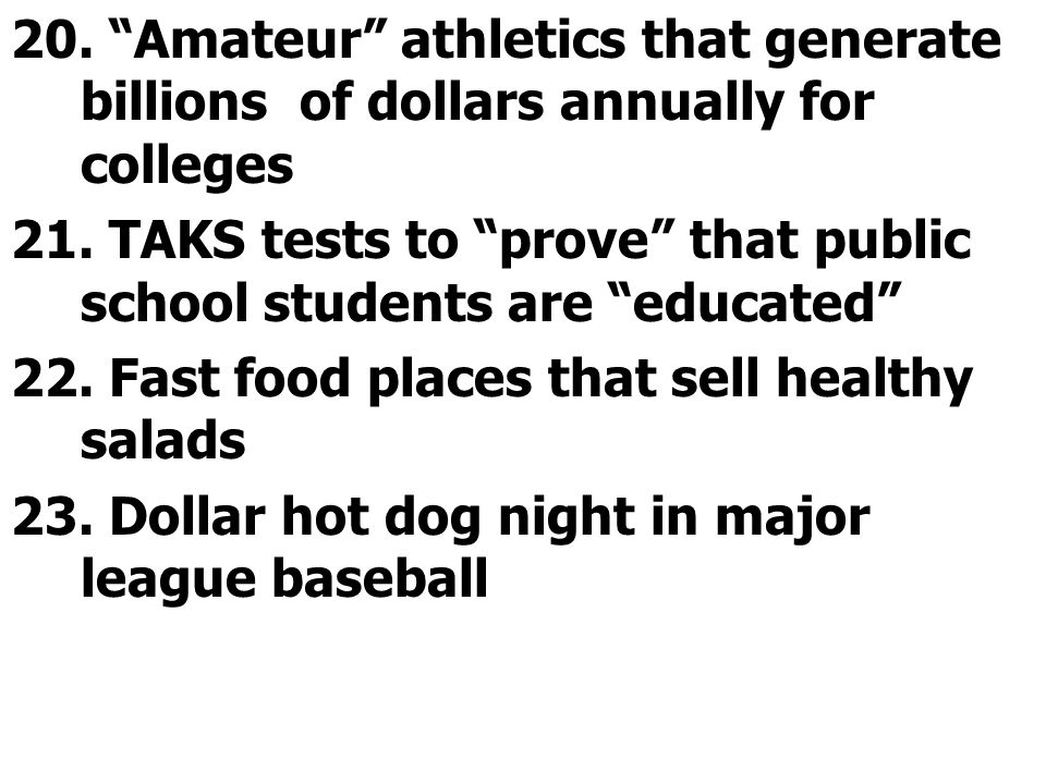 20. Amateur athletics that generate billions of dollars annually for colleges
