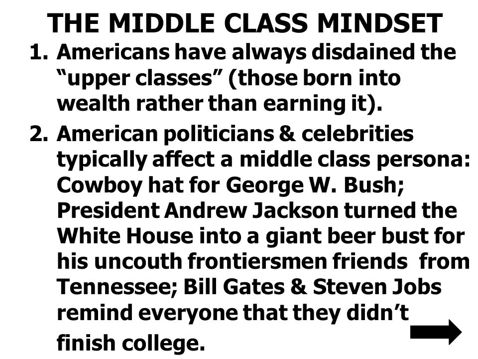 THE MIDDLE CLASS MINDSET