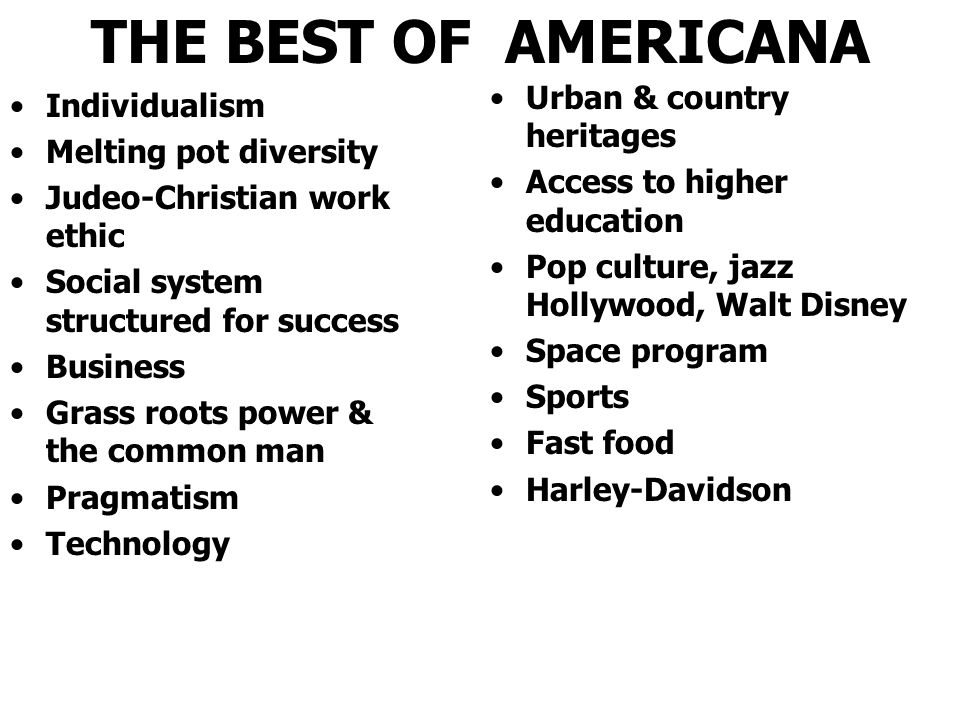 THE BEST OF AMERICANA Urban & country heritages Individualism
