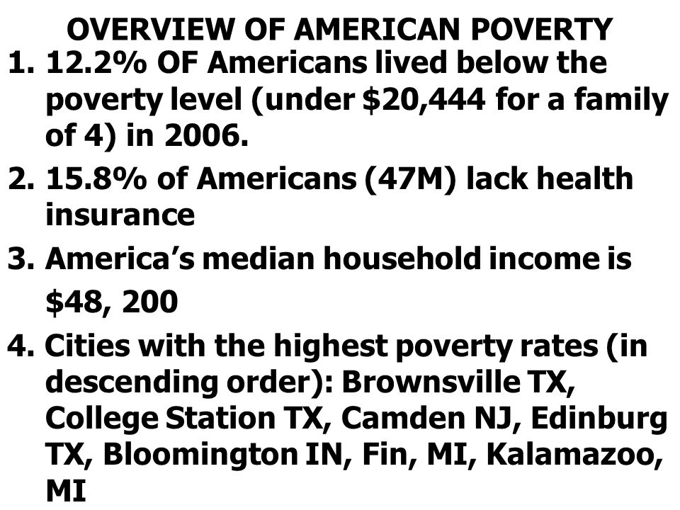 OVERVIEW OF AMERICAN POVERTY