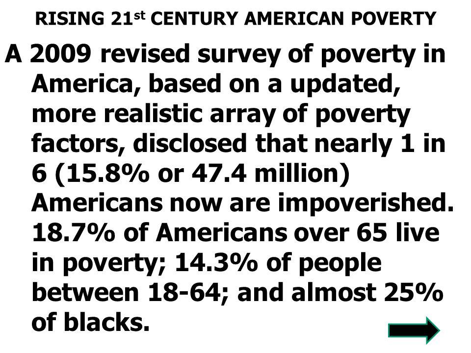 RISING 21st CENTURY AMERICAN POVERTY