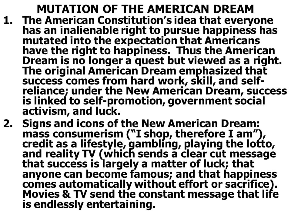MUTATION OF THE AMERICAN DREAM