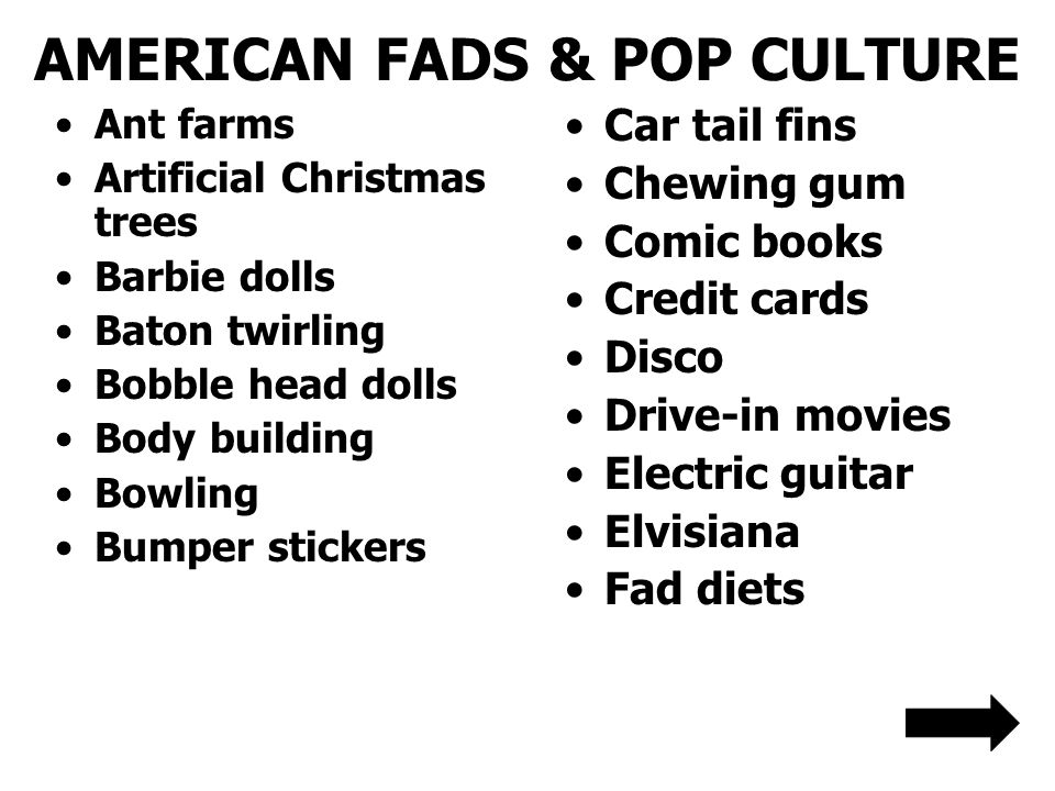 AMERICAN FADS & POP CULTURE