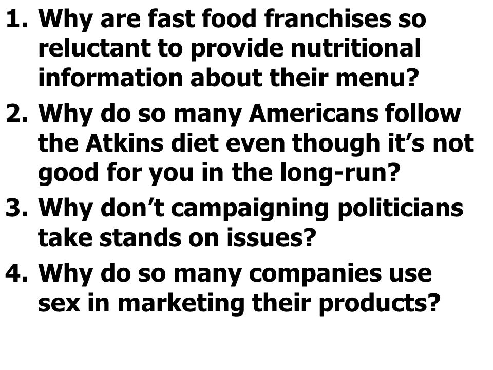 Why are fast food franchises so reluctant to provide nutritional information about their menu