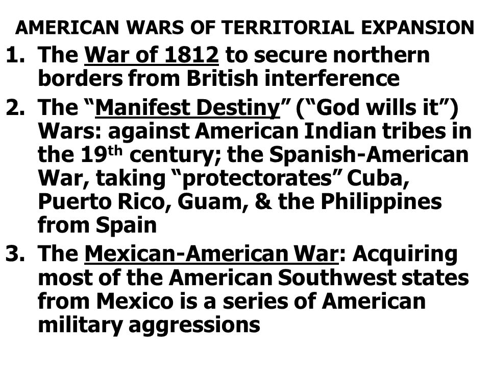 AMERICAN WARS OF TERRITORIAL EXPANSION