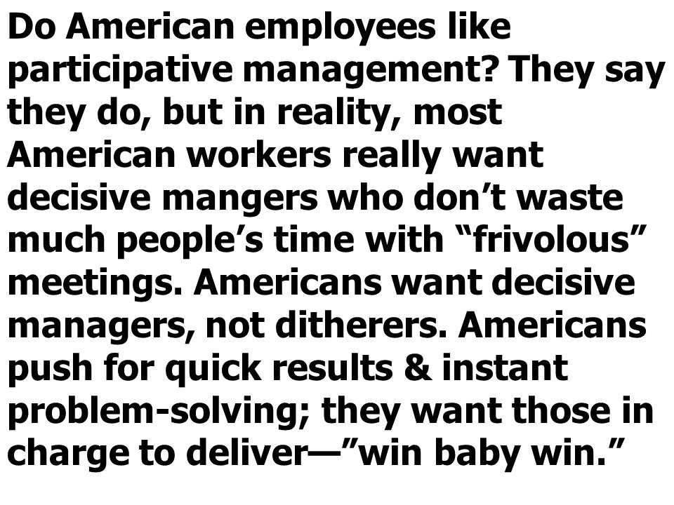 Do American employees like participative management