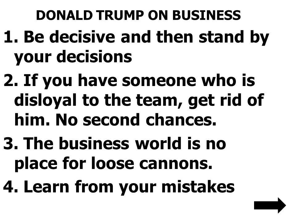DONALD TRUMP ON BUSINESS