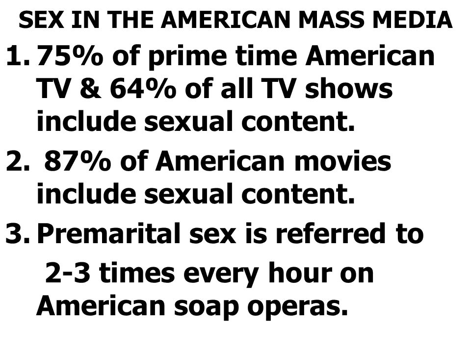 SEX IN THE AMERICAN MASS MEDIA