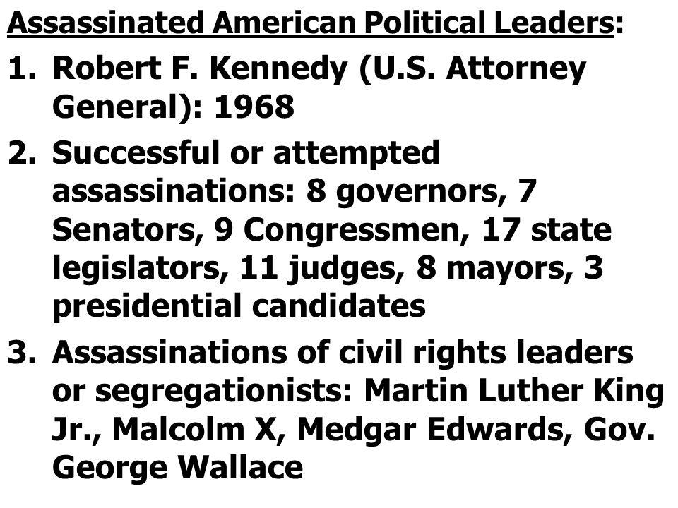 Robert F. Kennedy (U.S. Attorney General): 1968