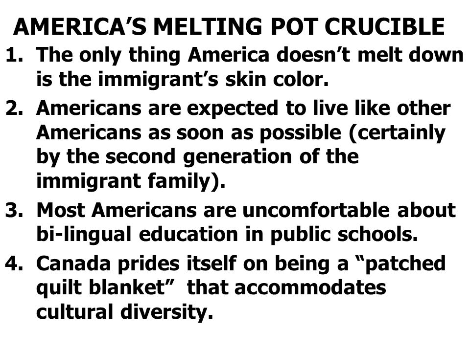 AMERICA'S MELTING POT CRUCIBLE