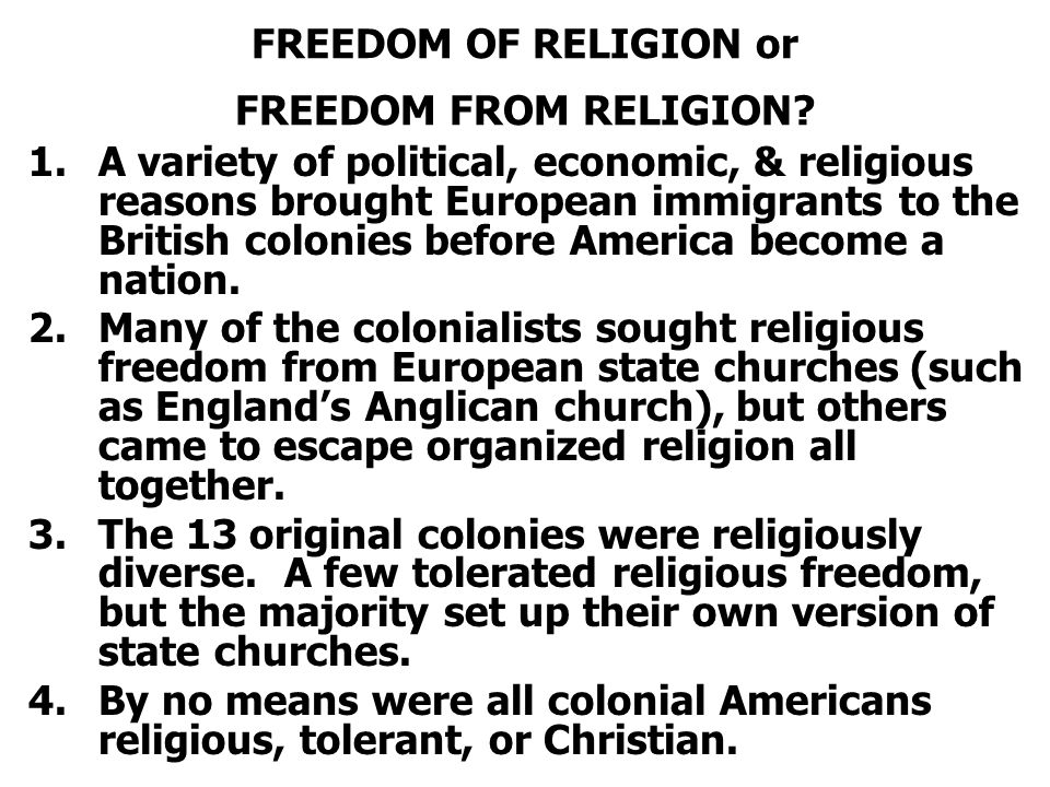 FREEDOM OF RELIGION or FREEDOM FROM RELIGION