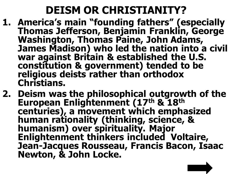DEISM OR CHRISTIANITY