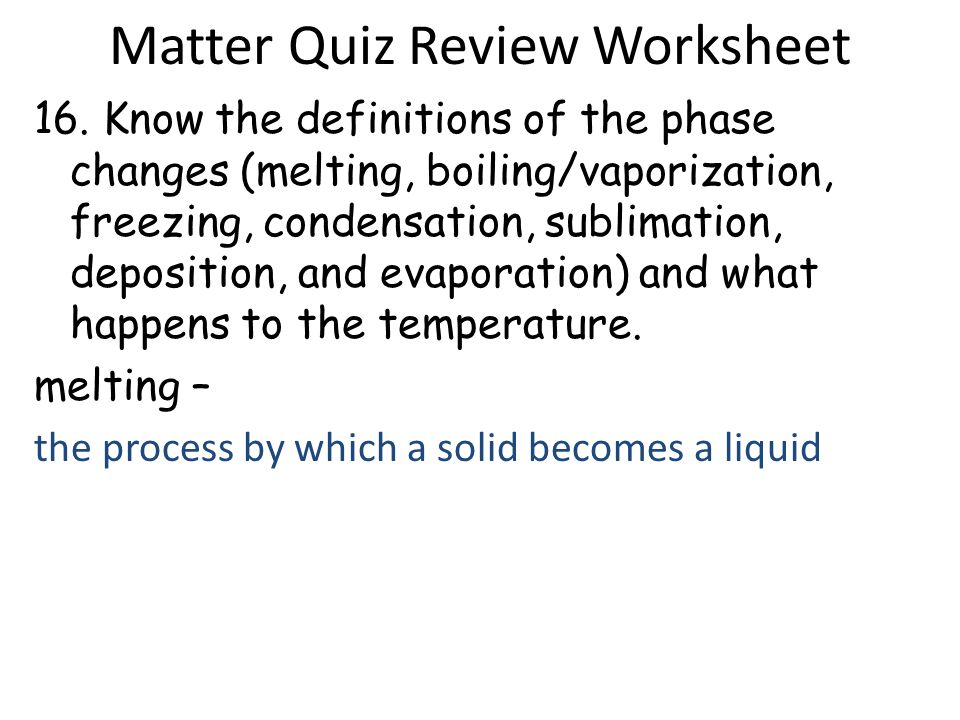Matter Quiz Review Worksheet Answers ppt download – Phase Change Worksheet Answers