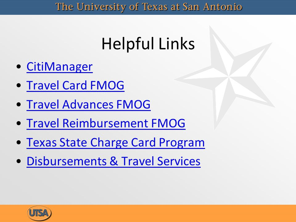 Helpful Links CitiManager Travel Card FMOG Travel Advances FMOG