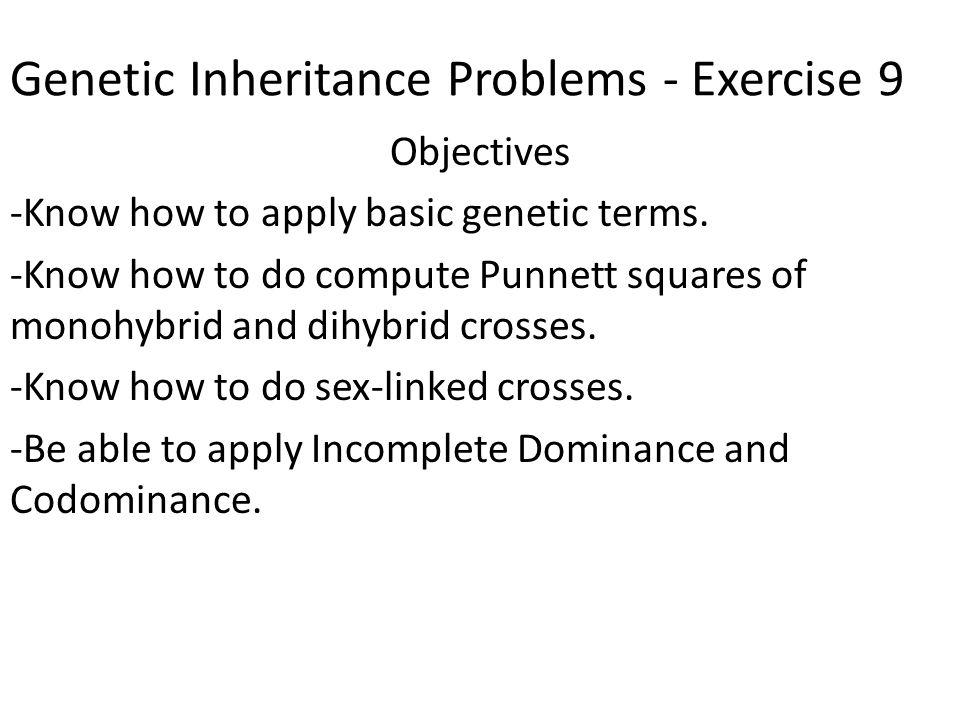 Genetic Inheritance Problems Exercise 9