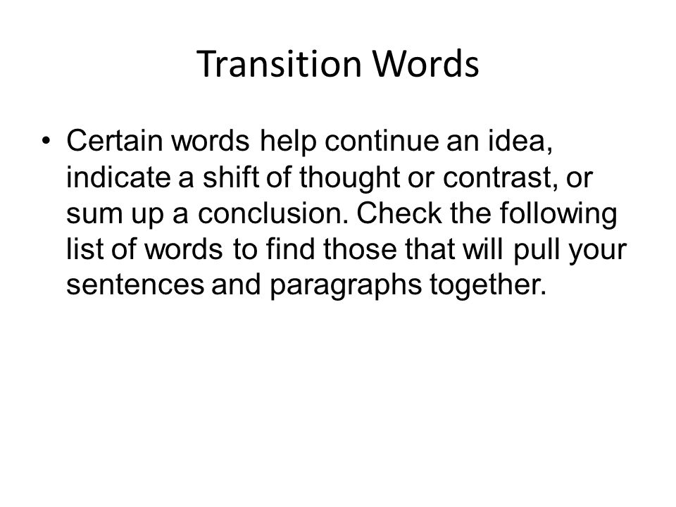good transition words in essays What are transition words transition words and phrases help make your essay flow smoothly from paragraph to paragraph you can use.
