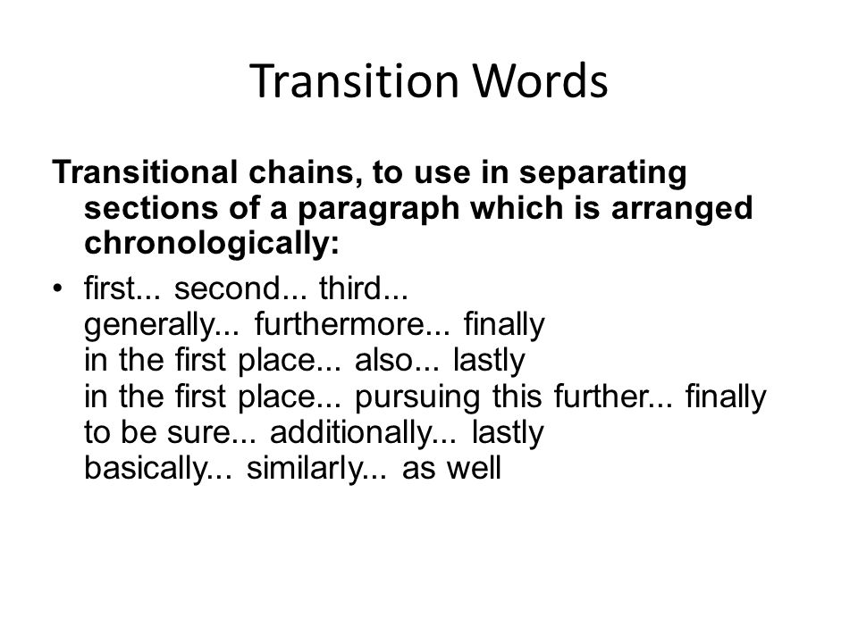 transitions in essays paragraphs This page has information about two types of transitions: transitions between the  sentences within a single paragraph and transitions between one paragraph.