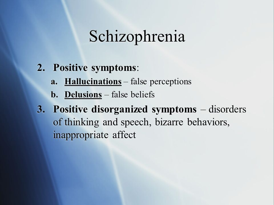 an examination of positive and negative symptoms of schizophrenia Cognitive symptoms of schizophrenia in other information sheets we have discussed the two major types of symptoms traditionally thought to characterise schizophrenia.