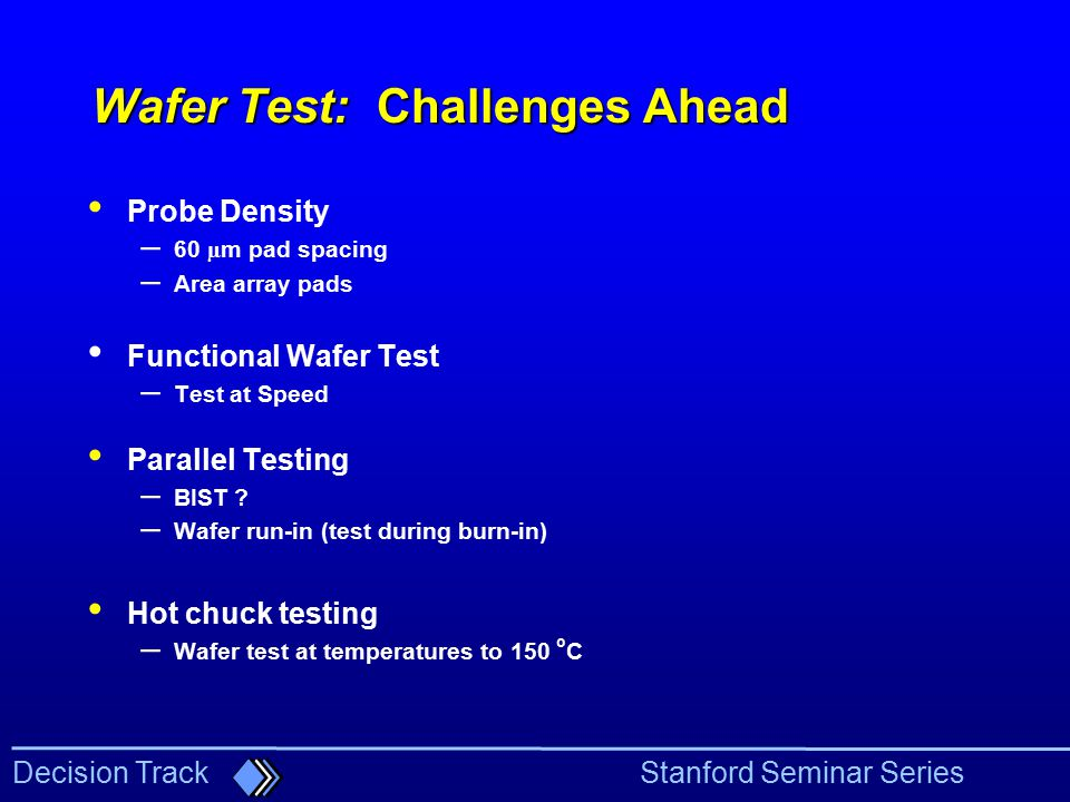 Wafer Test: Challenges Ahead