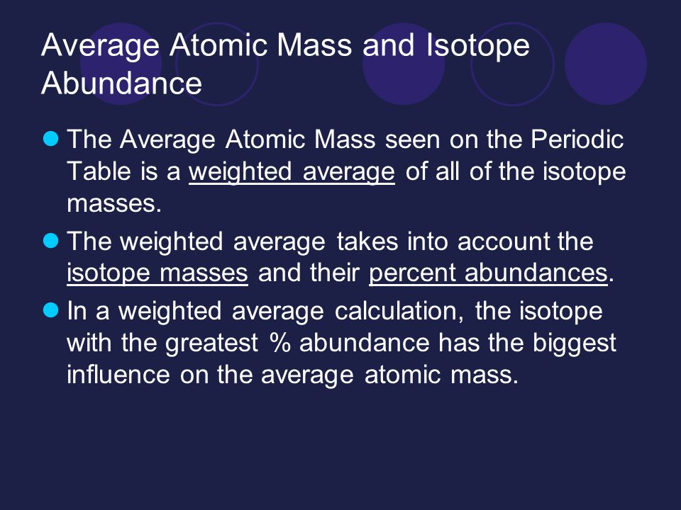 Isotopes and atomic mass ppt video online download average atomic mass and isotope abundance urtaz Choice Image