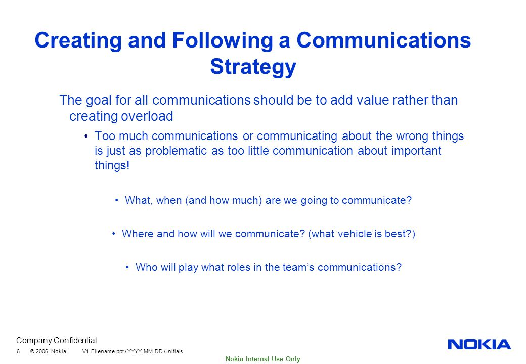 communication strategy on nokia Writing a communications strategy victoria pearson, senior communications planning manager, pad carolyne culver, head of communications, mpls.