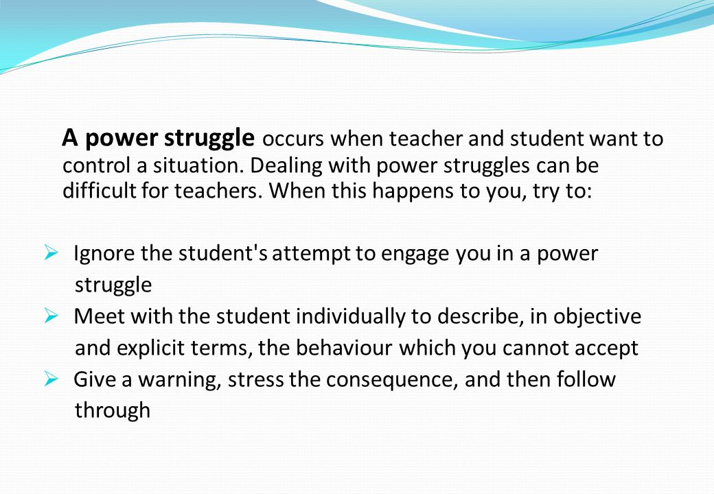 How to Deal With Power Struggles in the Classroom