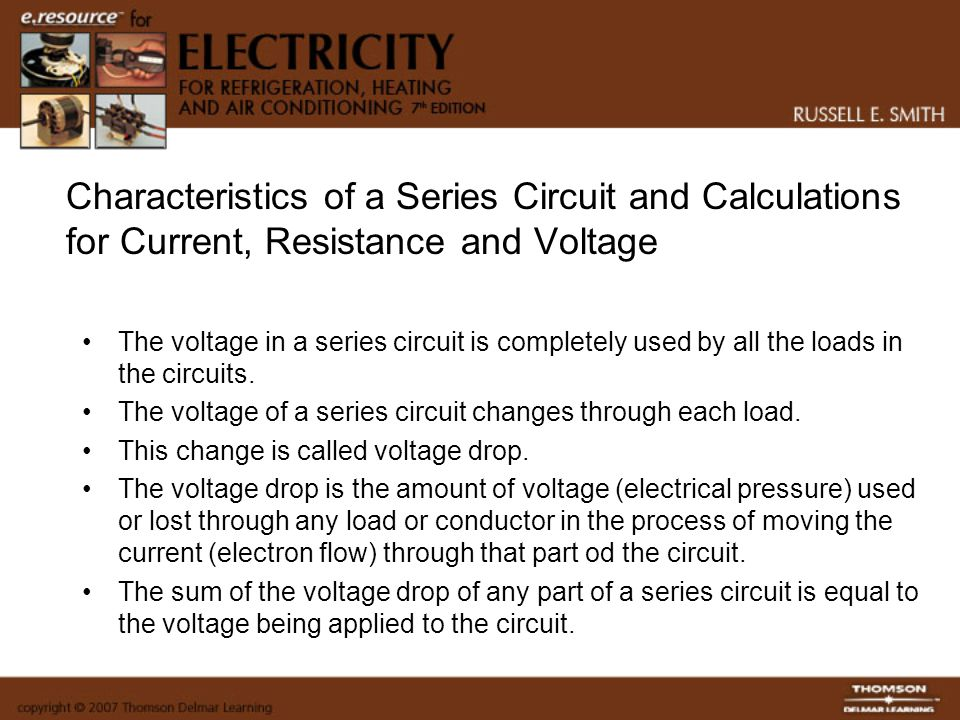 Characteristics of a Series Circuit and Calculations for Current, Resistance and Voltage